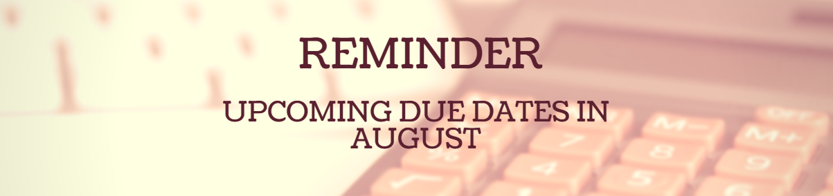Due Dates for Business Owners in August 2017